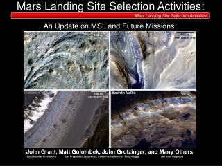 Mars Landing Site Selection Activities: