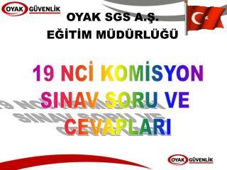 OYAK SGS A.Ş.  EĞİTİM MÜDÜRLÜĞÜ
