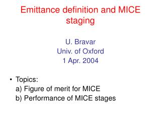 Emittance definition and MICE staging