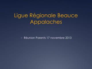 Ligue Régionale Beauce Appalaches