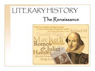 LITERARY HISTORY