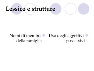 Lessico e strutture