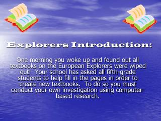 Explorers Introduction: