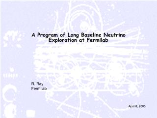 A Program of Long Baseline Neutrino Exploration at Fermilab