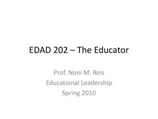 EDAD 202 � The Educator