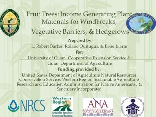 Fruit Trees: Income Generating Plant Materials for Windbreaks,  Vegetative Barriers, & Hedgerows