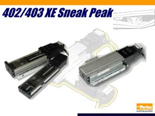 402/403 XE Sneak Peak