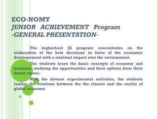 ECO-NOM Y JUNIOR   ACHIEVEMENT Program - GENERAL  PRE SENTATION-