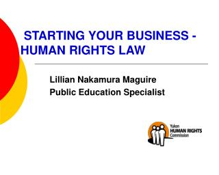STARTING YOUR BUSINESS -                                HUMAN RIGHTS LAW