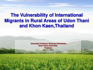 The Vulnerability of International Migrants in Rural Areas of Udon Thani and Khon Kaen, Thailand