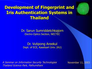 Development of Fingerprint and Iris Authentication Systems in Thailand