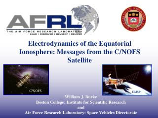 Electrodynamics of the Equatorial Ionosphere: Messages from the C/NOFS Satellite