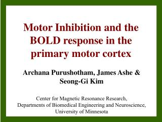 Motor Inhibition and the BOLD response in the primary motor cortex