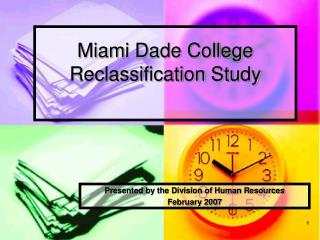 Miami Dade College Reclassification Study