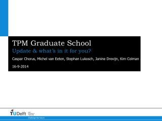 TPM Graduate School