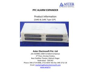 PFC ALARM EXPANDER Product Information (2xNO & 2xNC Type O/P)  Aster Electrosoft Pvt. Ltd