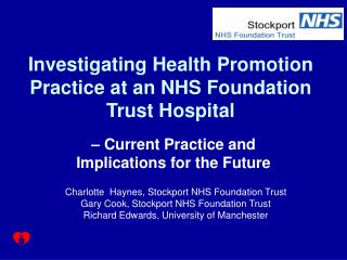 Investigating Health Promotion Practice at an NHS Foundation Trust Hospital