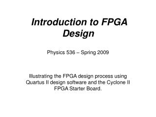 Introduction to FPGA Design