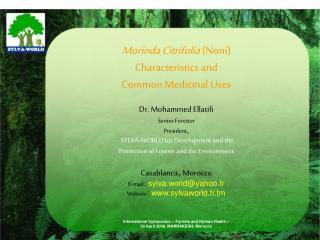 Morinda Citrifolia  (Noni) Characteristics and