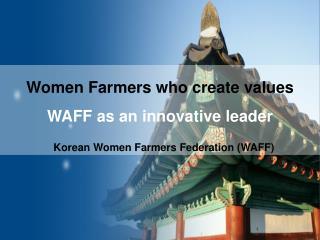 Women Farmers who create values WAFF as  an innovative leader