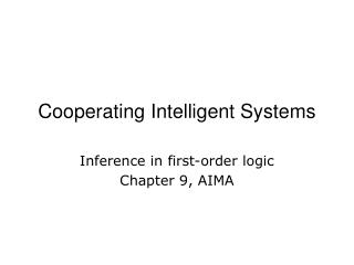 Cooperating Intelligent Systems