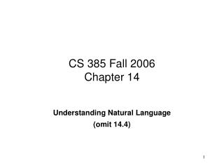 CS 385 Fall 2006 Chapter 14