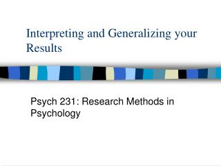 Interpreting and Generalizing your Results