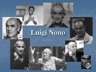 Luigi Nono (bis 1956)