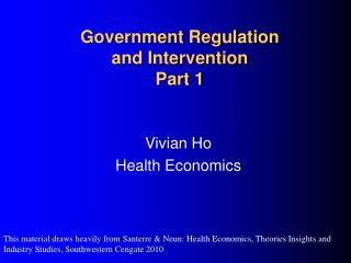 Government Regulation  and Intervention Part 1