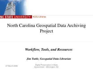 North Carolina Geospatial Data Archiving Project