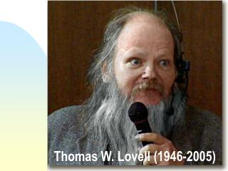 Thomas W. Lovell (1946-2005)