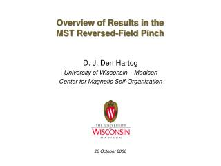 Overview of Results in the MST Reversed-Field Pinch