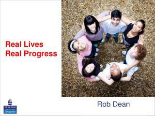 Real Lives  Real Progress