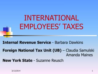 INTERNATIONAL EMPLOYEES  TAXES