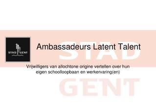 Ambassadeurs Latent Talent