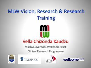 M LW Vision, Research & Research Training