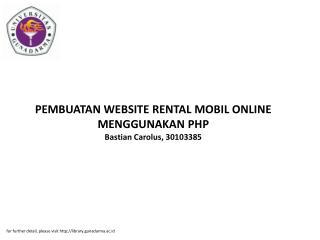 PEMBUATAN WEBSITE RENTAL MOBIL ONLINE MENGGUNAKAN PHP Bastian Carolus, 30103385