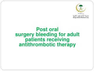 Post oral  surgery bleeding for adult patients receiving antithrombotic therapy