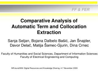 Comparative Analysis of Automatic Term and Collocation Extraction