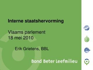 Interne staatshervorming Vlaams parlement 18 mei 2010