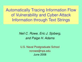 Neil C. Rowe, Eric J. Sjoberg, and Paige H. Adams U.S. Naval Postgraduate School  ncrowe@nps