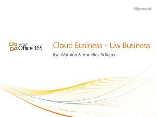 Cloud Business –  Uw  Business