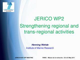 JERICO WP2 Strengthening regional and trans-regional activities