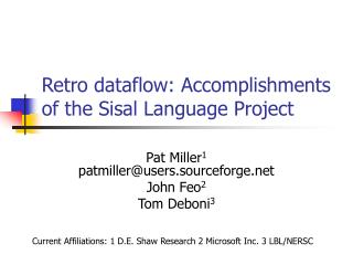 Retro dataflow: Accomplishments of the Sisal Language Project
