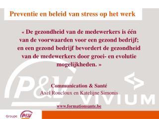 Preventie en beleid van stress op het werk