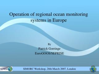 Operation of regional ocean monitoring systems in Europe