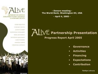 - Donors meeting - The World Bank, Washington DC, USA  - April 4, 2005 -