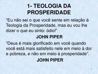 1- TEOLOGIA DA PROSPERIDADE