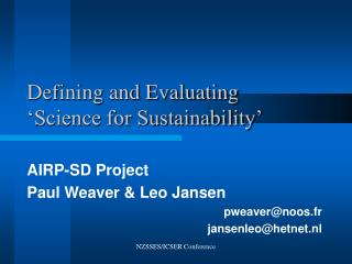 Defining and Evaluating  'Science for Sustainability'
