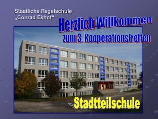 """Staatliche Regelschule """"Conrad  Ekhof """""""